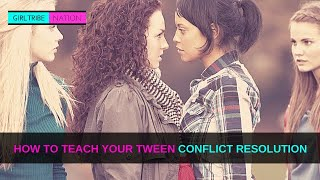 How To Teach Your Daughter Conflict Resolution
