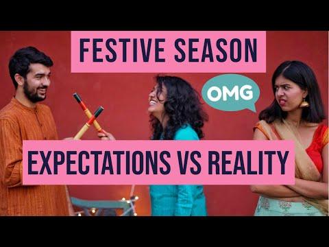 Festive Season Expectations V/S Reality | Sejal Kumar