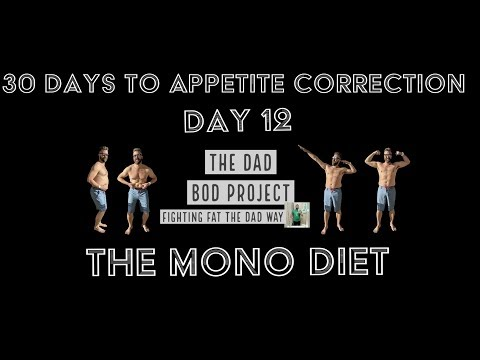 30 Days to Appetite Correction (Day 12) The Mono Diet / The Potato Diet / The Banana Diet