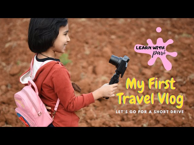 My First Travel Vlog / A short Drive by Car / #LearnWithPari