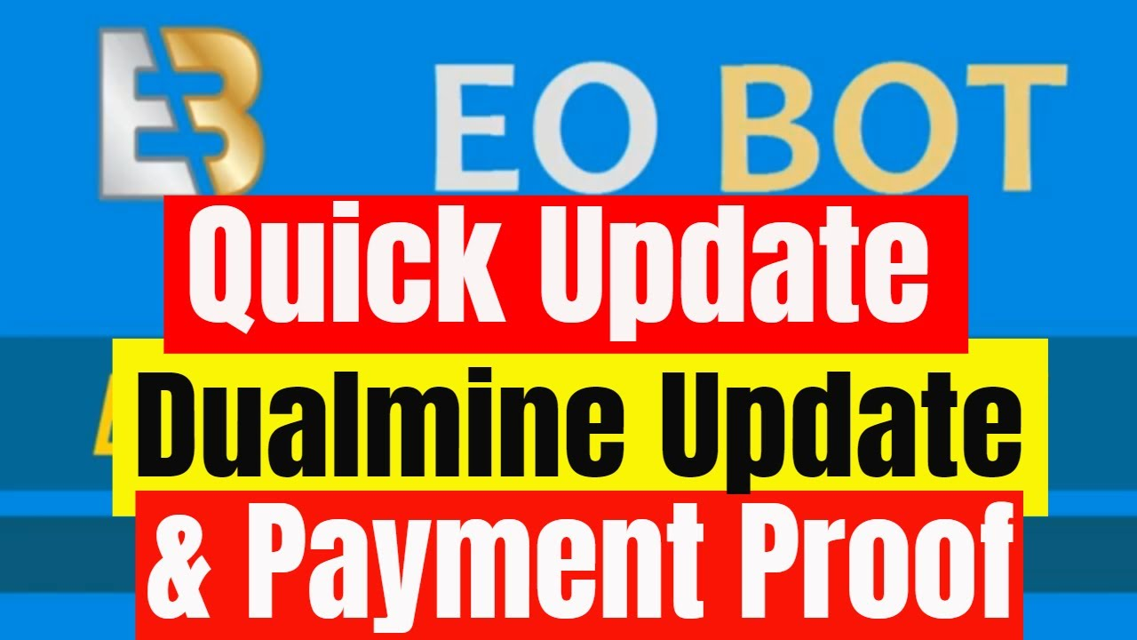 Eobot Cloud Mining 2020 and Dualmine Updates and Payment Proof