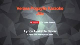 Verasa Pogayile Karaoke Jilla Karaoke