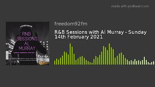 R&B Sessions with Al Murray - Sunday 14th February 2021