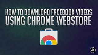 Download Facebook Videos using Chrome Webstore thumbnail