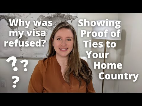 Temporary Visa Refusals Pt. 1 | Proof of Ties to Home Country Canada Visa