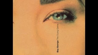 Boy George - The Crying Game (HQ)
