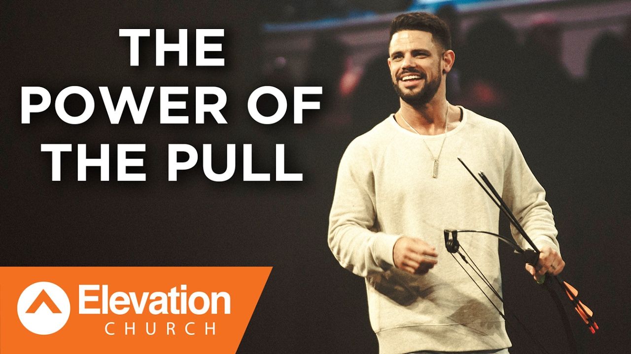 The Power of The Pull | Work Your Window | Pastor Steven Furtick