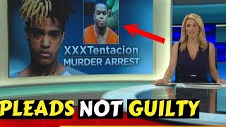 "XXXTentacion Killer Dendrick ""PLEADS NOT GUILTY"" Breaking News!"