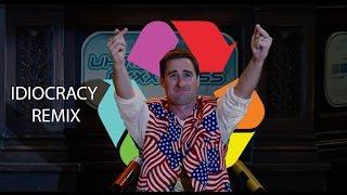 Idiocracy Remix