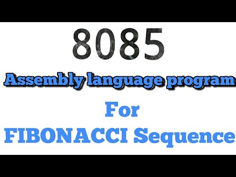 8085 Assembly language program for fibonacci sequence.