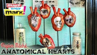 How To Paper Mâché Anatomical Hearts Youtube