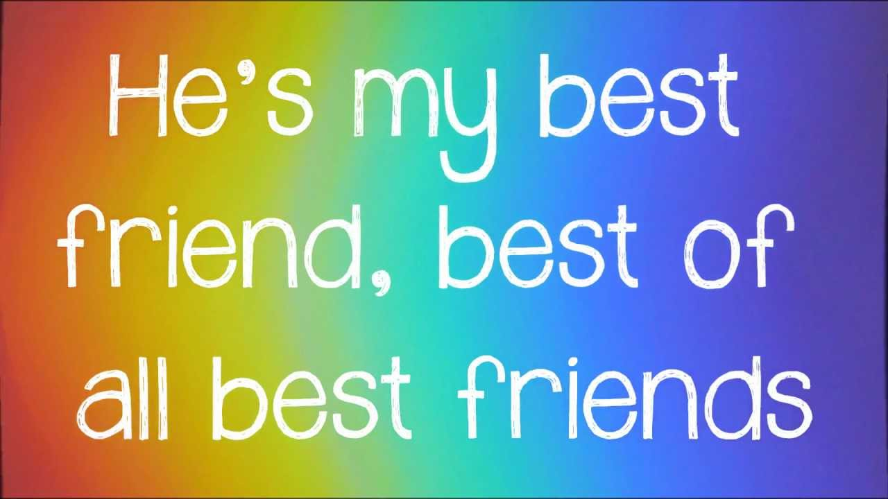 Best Friend Lyrics - YouTube