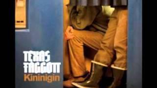 Texas FaGGoTT - Psychedelic Virgins