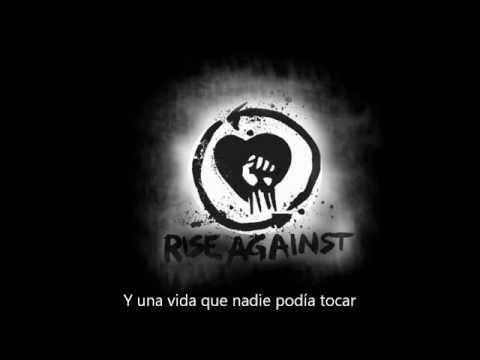 Rise Against - Prayer Of The Refugee ( Subtitulado En Español )