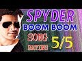 Spyder Boom Boom Song Rating│Mahesh Babu Spyder latest updates│