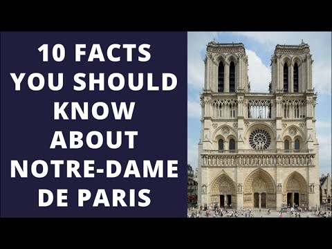 10 facts you should know about Notre-Dame de Paris