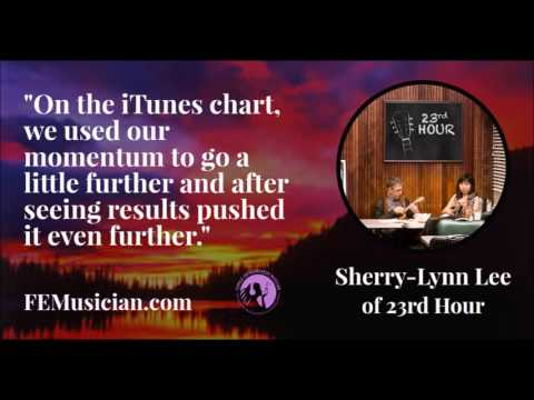 FEM88: Climbing the iTunes Album Chart with the Help of Their Fans with Sherry-Lynn Lee of 23rd Hour