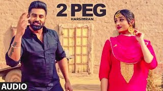 2 Peg (Full Audio) Harsimran, Afsana Khan | Guys In Charge | Lavi Tibbi | Latest Punjabi Songs 2019