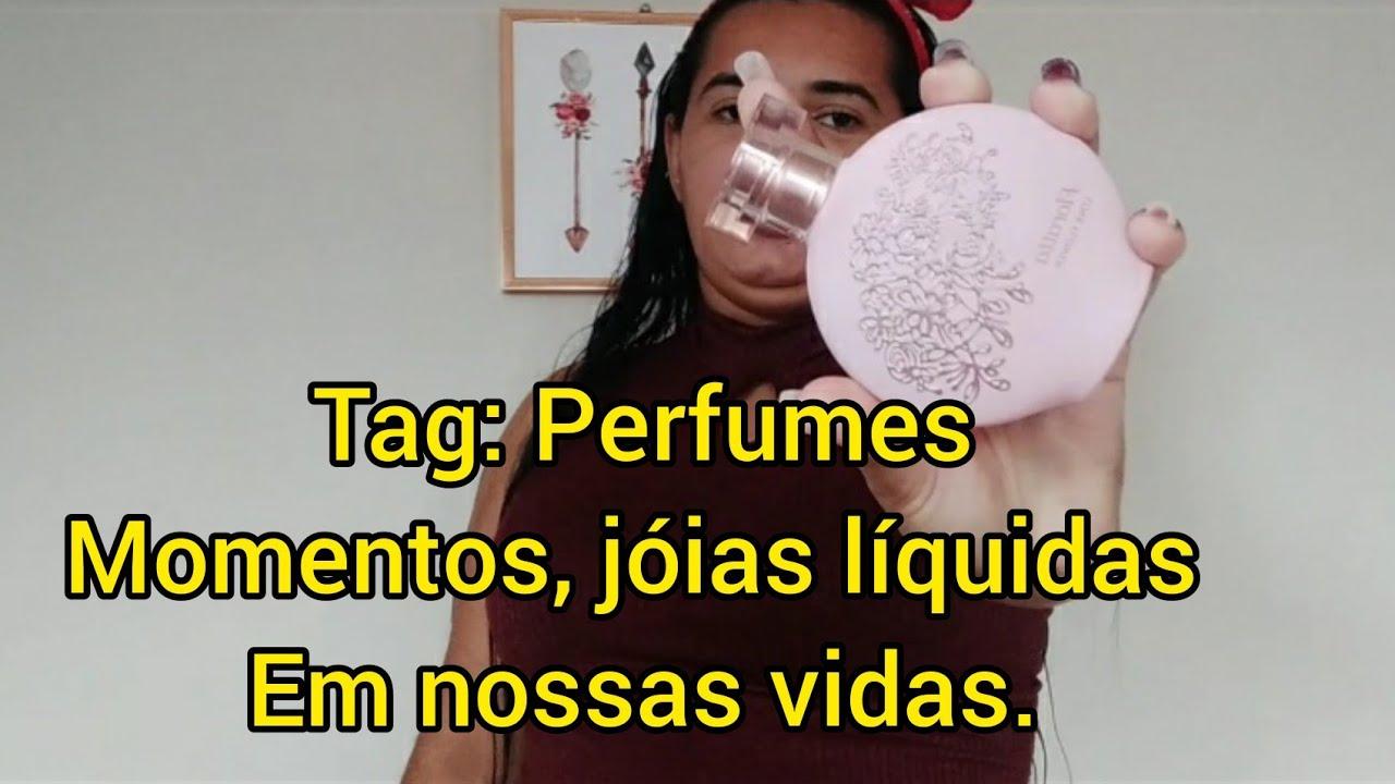 #Tag: Perfumes e momentos, jóias líquidas em nossas vidas