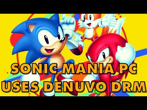 Sonic Mania Comes To PC With Spicy Denuvo DRM
