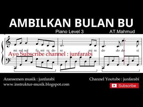 Notasi Balok Ambilkan Bulan Bu - Tutorial Piano Tingkat 3 - Not Lagu Anak Indonesia - Instrumental