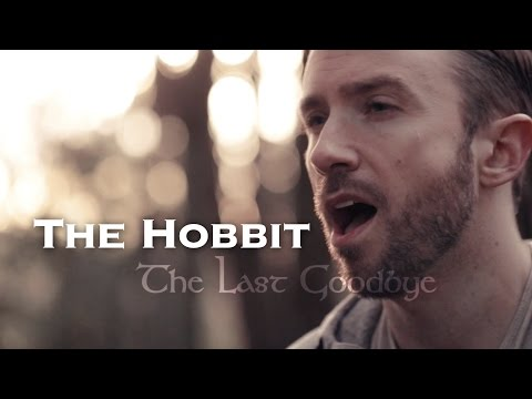 The Last Goodbye - The Hobbit - Peter Hollens (Billy Boyd Cover)
