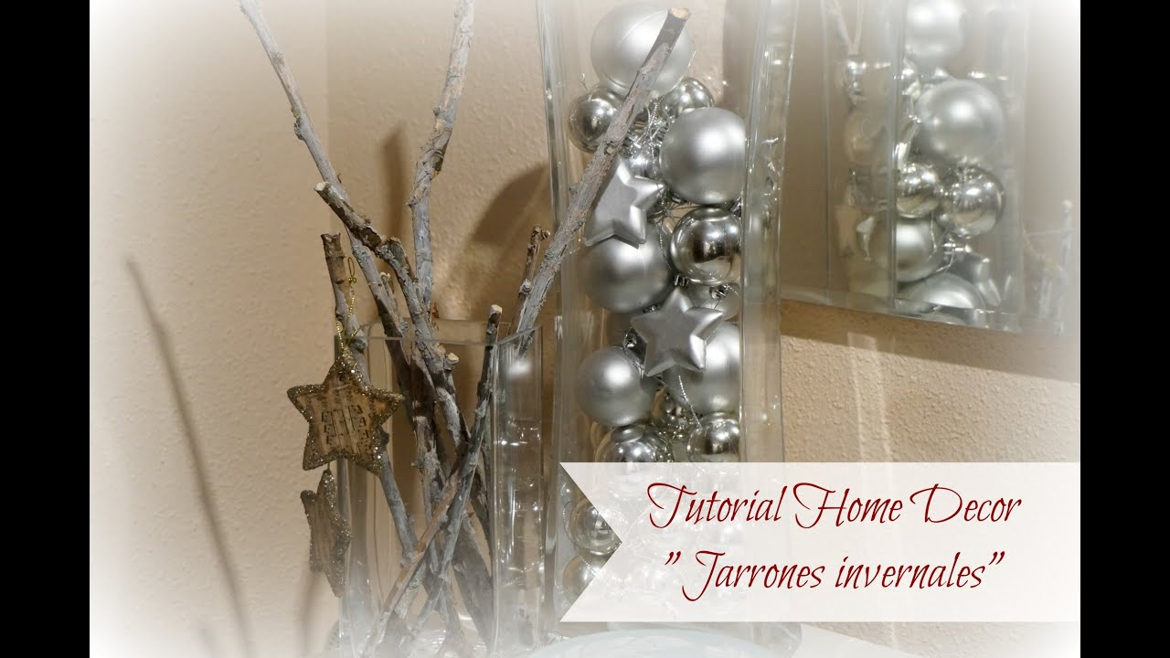 tutorial home decor jarrones invernales navidad youtube