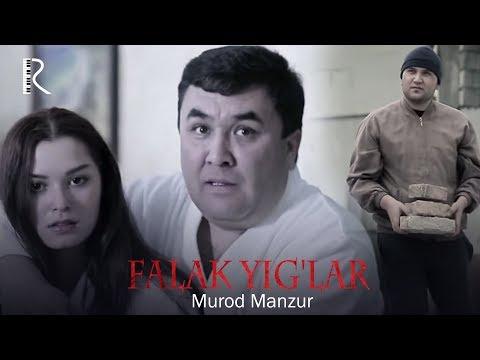 Murod Manzur - Falak yig'lar   Мурод Манзур - Фалак йиглар
