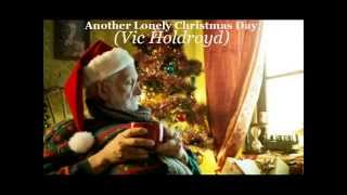 VIC HOLDROYD DEMO -  ANOTHER LONELY CHRISTMAS DAY