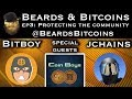 Beards & Bitcoins Podcast Episode 3: Protecting the Community with Special Guests the Coin Boys