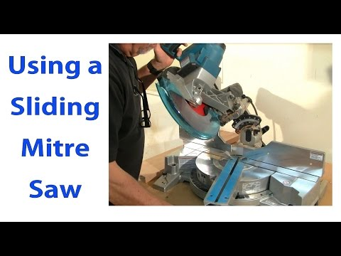 Using a Sliding Mitre Saw - Beginners #9  - woodworkweb