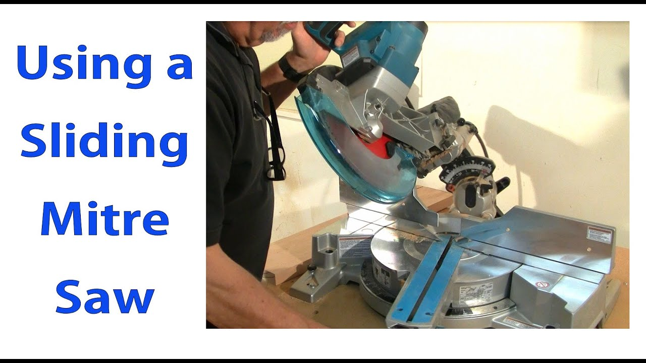 Using A Sliding Mitre Saw Woodworking For Beginners 9