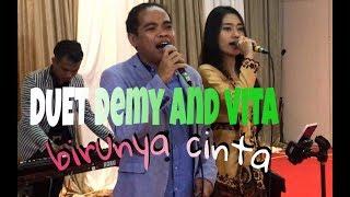 Download lagu DUET MAUT DEMY AND VITA BIRUNYA CINTA MP3