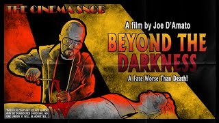 The Cinema Snob: BEYOND THE DARKNESS (BUIO OMEGA)