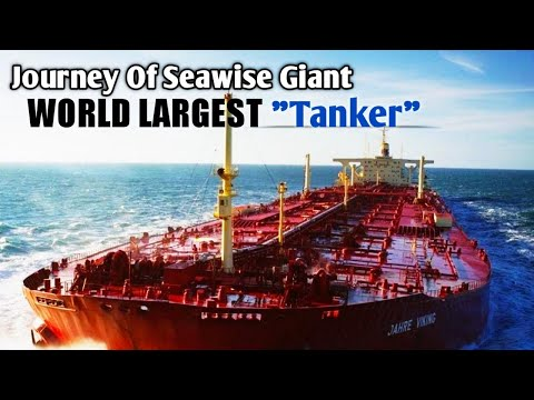 World Largest Tanker Ship | Seawise Giant | Knock Nevis | Ak The Sailor