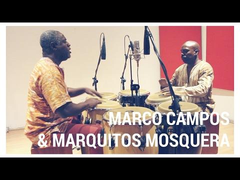 Marco Campos & Marquitos Mosquera duet on Congas.