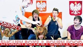 ENGLISH BOYS & POLISH FOOD