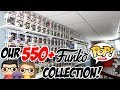 OUR FULL 550+ FUNKO POP COLLECTION ($11,000+ VALUE)