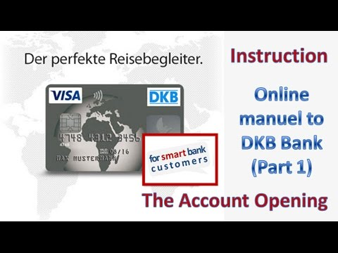 DKB account opening [German bank] ► Instruction