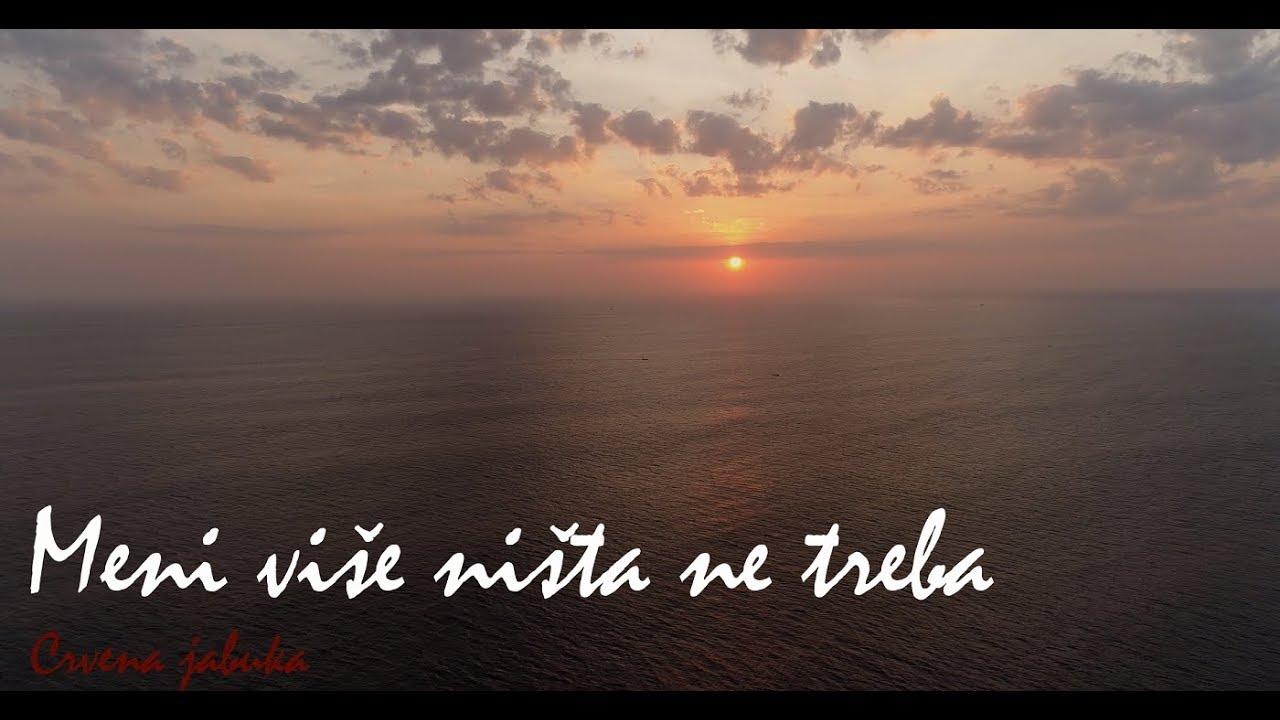 Crvena Jabuka - Meni više ništa ne treba (Official lyrics video)
