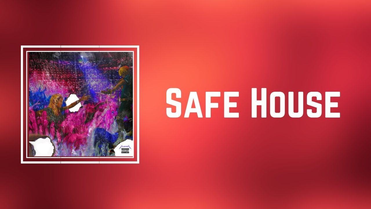 Download Lil Uzi Vert - Safe House (Lyrics)