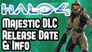 Halo 4 Majestic Map Pack DLC Release Date, Info & Details - Gaming News Video