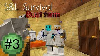 S&L Survival I Membuat farm I Part 3