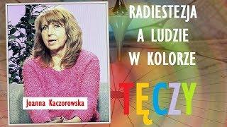 RADIESTEZJA, A LUDZIE W KOLORZE TĘCZY - Joanna Kaczorowska - 21.10.2018 r.© VTV