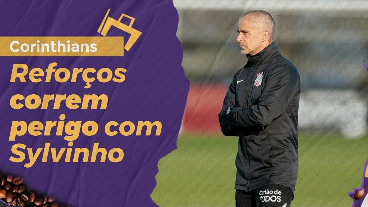 Reforços correm perigo com Sylvinho no Corinthians