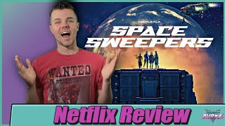 Space Sweepers Netflix Movie Review