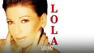 Lola - Bas imas petlju - (Audio 2000)
