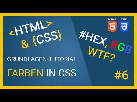🌀HTML & CSS Tutorial 2018 -  Farben In CSS: Hex, Rgb, WTF?? 🌀
