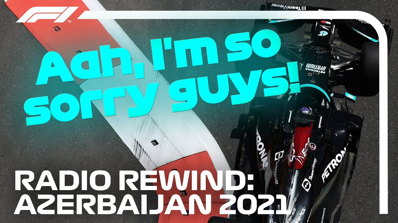 RETOUR RADIO!  Grand Prix d'Azerbaïdjan 2021
