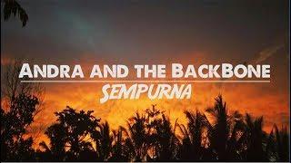 Andra And The Backbone-Sempurna Lirik